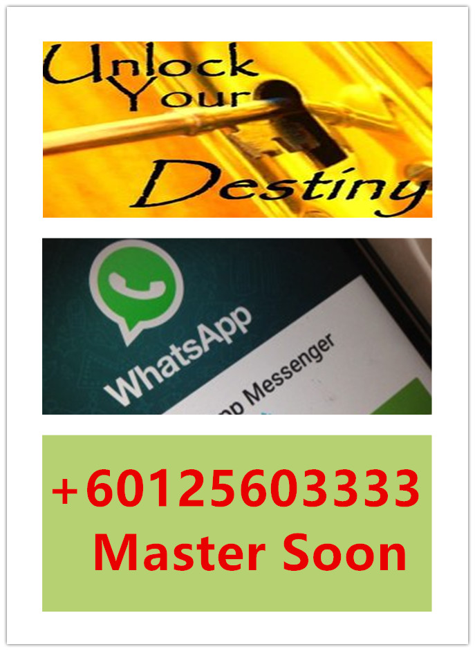 Unlock Your Destiny Thru WhatsApp: +60125603333
