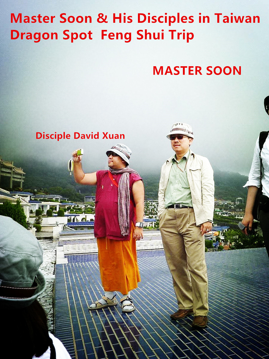 Master Soon & Disciple David Xuan